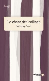 Couv_Le-chant-des-collines_makenzy-orcel_72-DPI_RGB